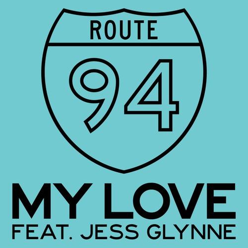 Route 94 My Love Jess Glynne