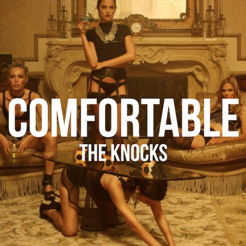 The Knocks Comfortable