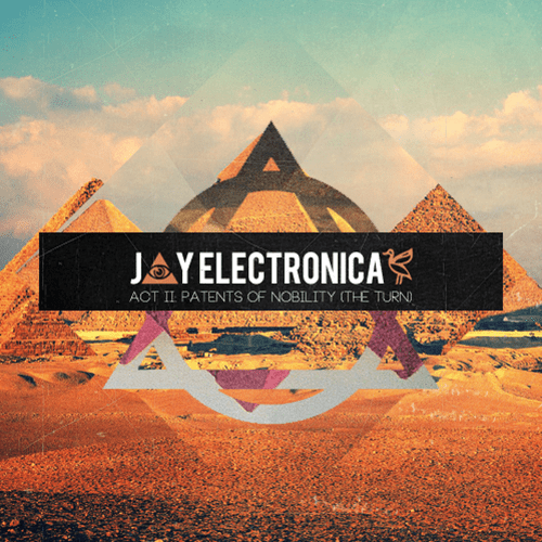 Jay Electronica Better In Tune
