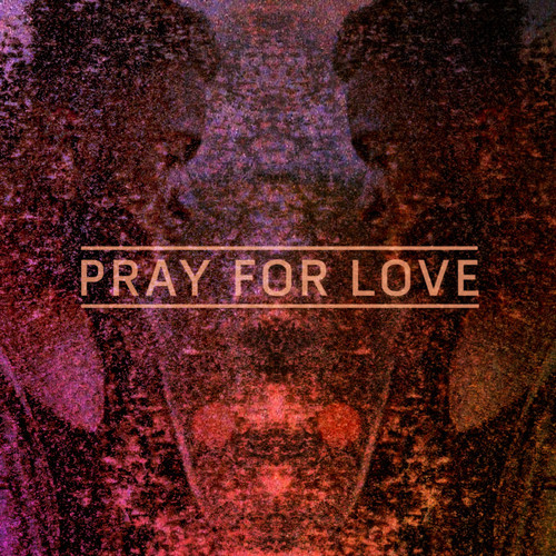 Kwabs Pray For Love