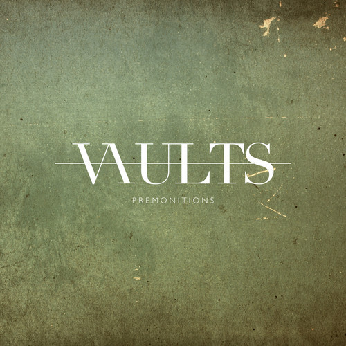 Vaults Premonitions