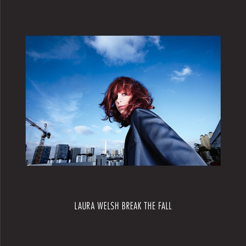 Laura Welsh Break The Fall Embody Remix