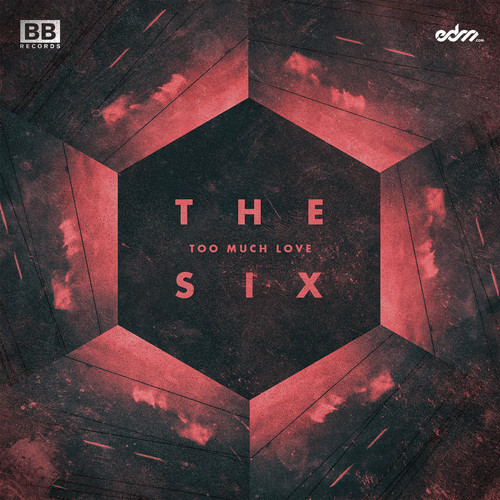 The Six Too Much Love
