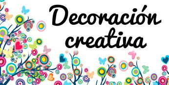 Decoración creativa