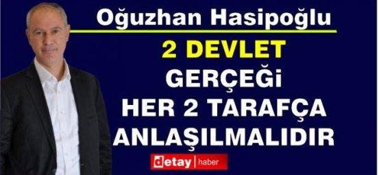 Hasipoğlu: Η πραγματικότητα δύο κρατών στην Κύπρο πρέπει να γίνει κατανοητή και από τις δύο πλευρές