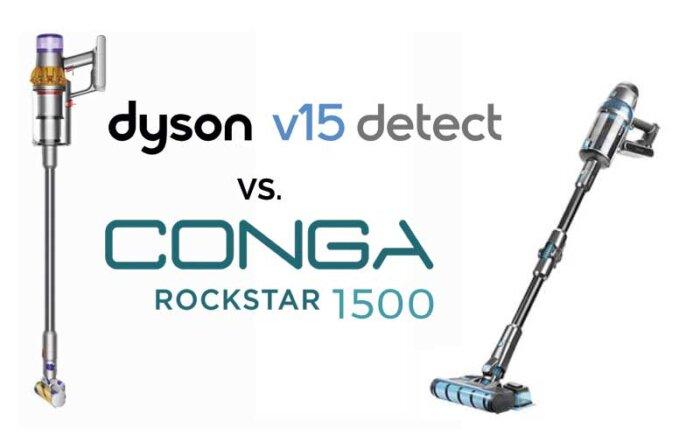 dyson v15 vs conga rockstar 1500