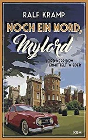 Noch ein Mord, Mylord: Lord Merridew ermittelt wieder