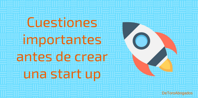 cuestiones importantes antes de crear start up
