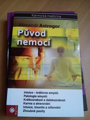 Původ nemocí - A. Astrogor