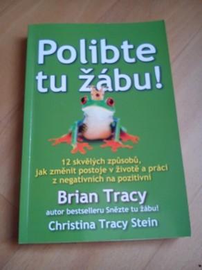 Polibte tu žábu- Brian Tracy