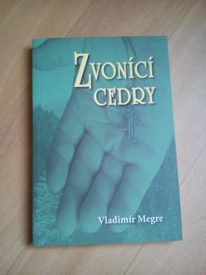 Zvonící cedry- Vladimír Megre