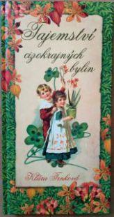 Tajemství cizokrajných bylin- Klára Trnková