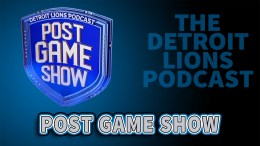 Detroit Lions Podcast Post game show