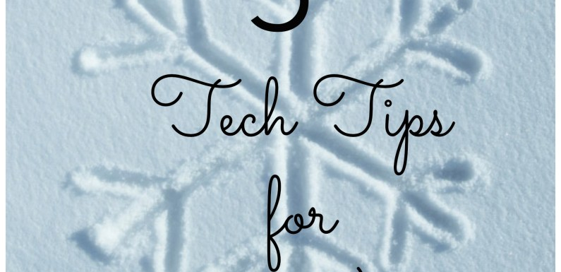 5 Tech Tips for Cold Weather