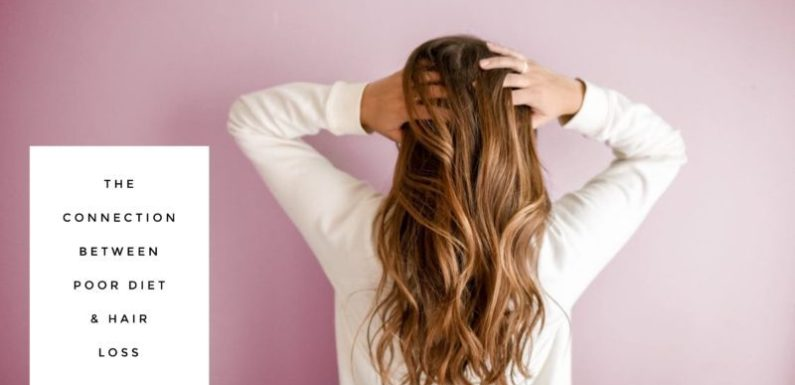 The Connection Between Poor Diet and Hair Loss