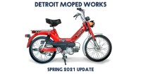 Detroit Moped Works Spring 2021 Update