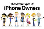 The Seven Types of iPhone Owners Infographic