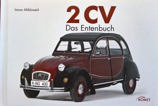 2CV Das EntenbuchEin handliches Büchlein mit der Geschichte des 2CV. Mit sehr schönen zeitgenössischen Fotos. Der Autor ist/war? der Presseattaché bei Citroën Deutschland in Köln.