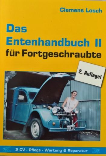 Das Entenhandbuch II Für Fortgeschraubte.Die langerwartete Fortsetzung des Entenhandbuches!