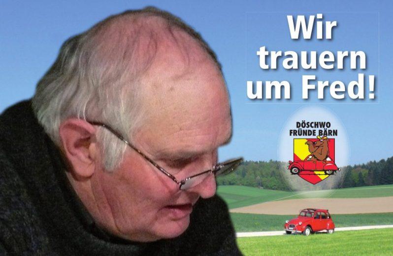 Wir trauern um Fred