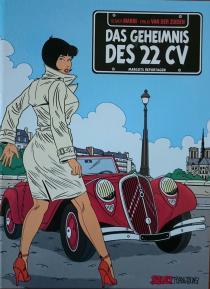 Das Geheimnis des 22 CVHat es den 22 CV überhaupt gegeben oder ist es nur eine Legende? Margot, die hübsche Journalistin einer Automobilzeitschrift klärt auf ...