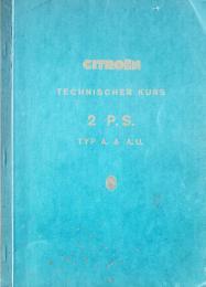 Technischer Kurs 2 P. S.Unterlagen zu einem technischen Kurs. Der Kurs behandelt die beiden Typen A und AU und datiert vom Jahre 1953. Er ist sehr ausführlich und auch für Laien verständlich verfasst.
