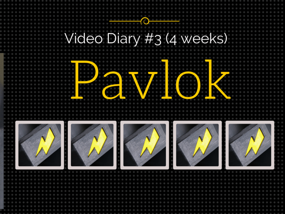 Video Diary #3 (4 weeks)