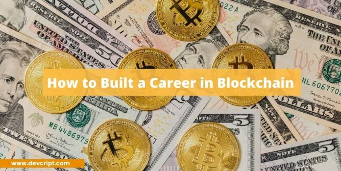 How to Built a Career in Blockchain