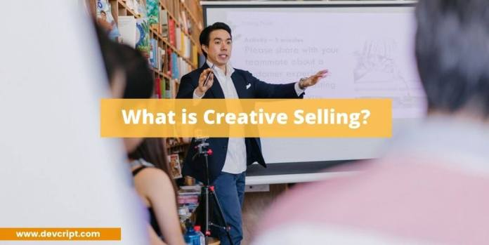 What is Creative Selling?