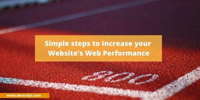 Simple steps to Increase your Website's Web Performance