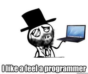 I Like A Feel A Programmer