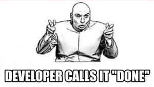 Developer Calls It Done Meme