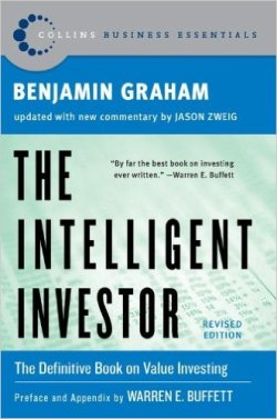 The Intelligent Investor The Definitive book on value investing by Benjamin Graham by Benjamin Graham and Jason Zweig