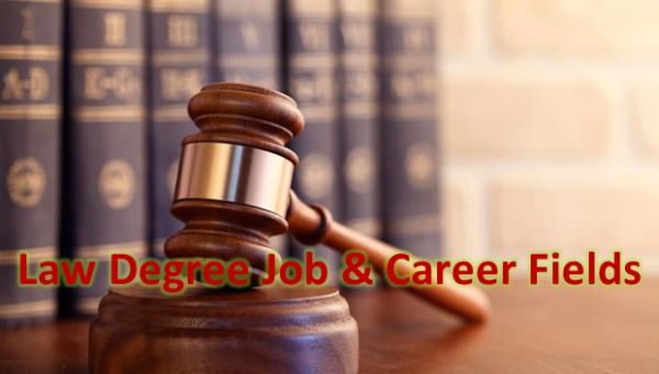 Law Degree Job & Career Fields