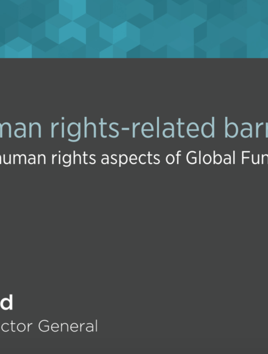 The Global Fund Office of the Inspector General's Advisory on Removing Human Rights-barriers:  a call for action  to all