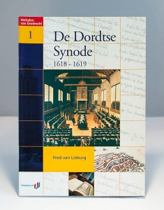 De Dordtse Synode 1618-1619