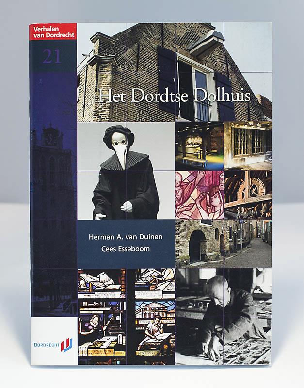 Het Dordtse Dolhuis