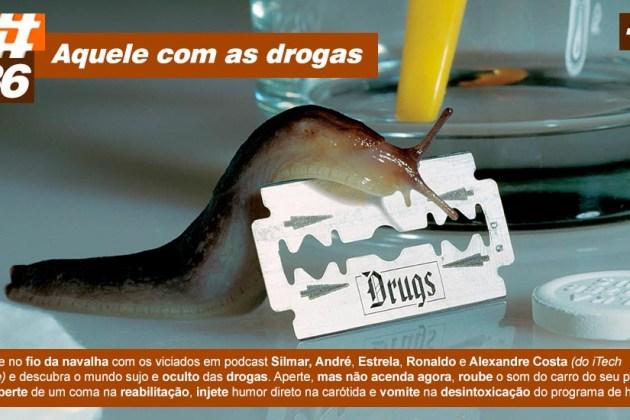 Scicast #36: Drogas