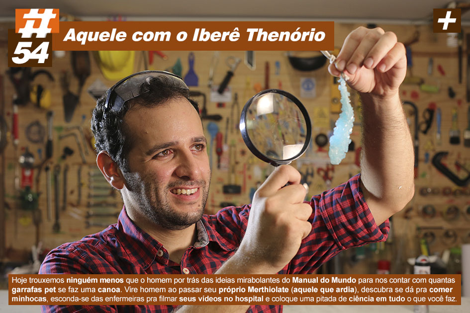 Scicast #54: Iberê Thenório do Manual do Mundo
