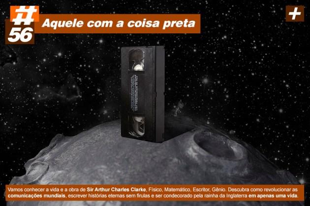 Scicast #56: Arthur C. Clarke