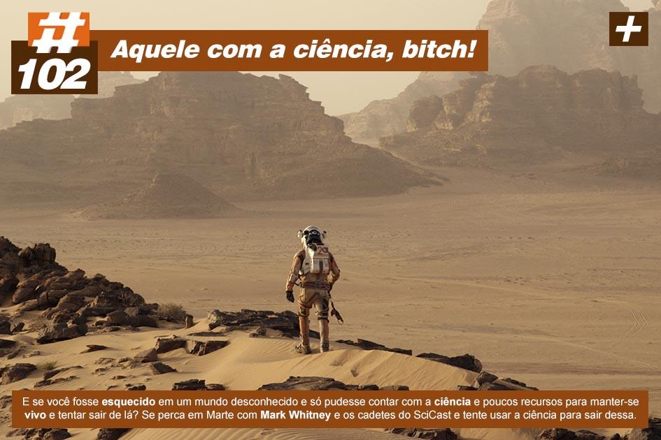 Scicast #102: Perdido em Marte