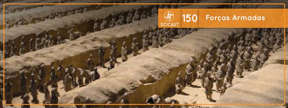 Scicast #150: Forças Armadas