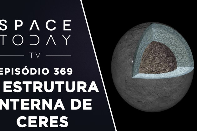 A Estrutura Interna de Ceres – Space Today TV Ep.369