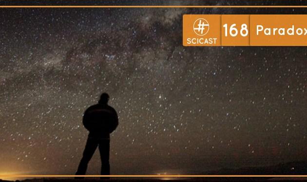 Scicast #168: Paradoxo de Fermi