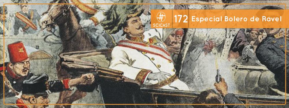 Scicast #172: Especial Bolero de Ravel