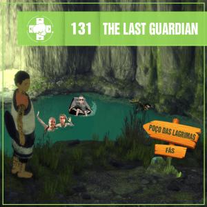 Vitrine MeiaLuaCast sobre The Last Guardian