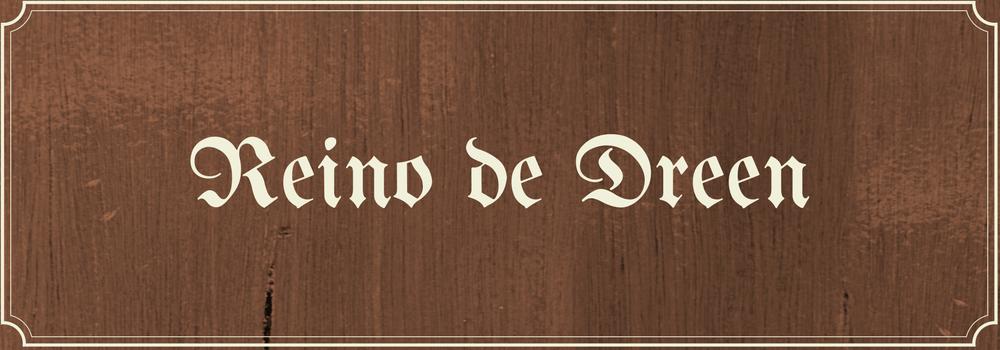 Reino de Dreen – Homem do Leste – Parte 1