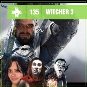 Vitrine MeiaLuaCast sobre Witcher 3 Wild Hunt