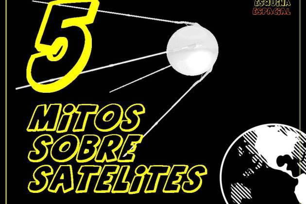 Cinco Mitos sobre Satélites