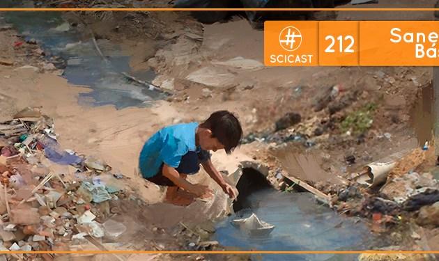 SciCast #212: Saneamento Básico
